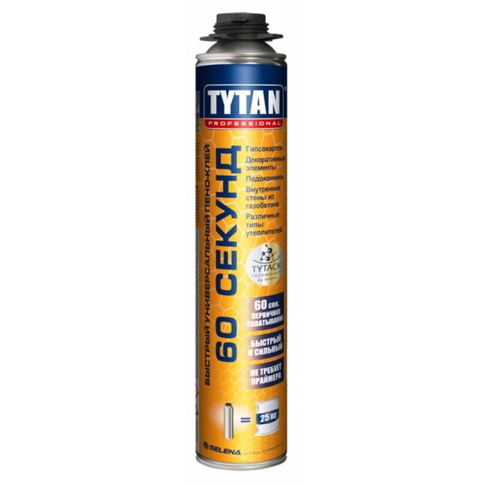 Пено-клей Tytan Professional «60 секунд», быстрый, 750 мл